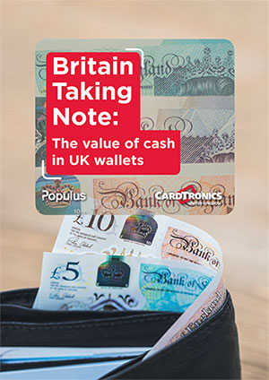 Cardtronics Value of Cash 2018: Britain Taking Note the Value of Cash in UK Wallets.jpg